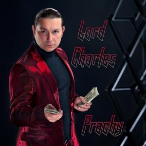 Lord Charles - Prachy